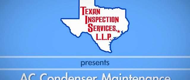 AC Condenser Maintenance - Texan Inspection Home Tips