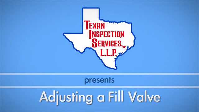 Texan Inspection Services - Adjusting Toilet Fill Valve - Toilet Inspection - Home Inspection